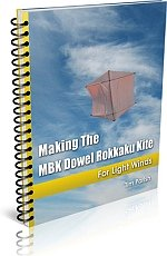 Kite e-book: Making The MBK Dowel Rokkaku Kite