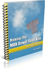 Kite e-book: Making The MBK Dowel Sode Kite