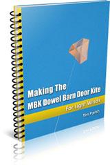eBook - Making The MBK Dowel Barn Door Kite - For Light Winds