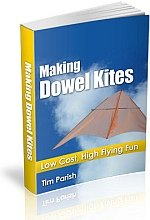 eBook - Making Dowel Kites - Low Cost, High Flying Fun!