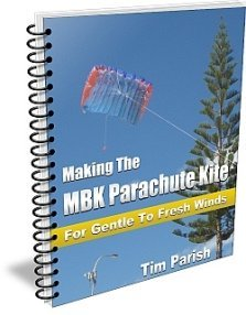 E-book - Making The MBK Parachute Kite - For Gentle To Fresh Winds