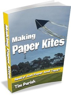 E-book - Making Paper Kites - Really! Just Paper And Tape?