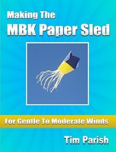 E-book - Making The MBK Paper Sled - For Gentle To Moderate Winds