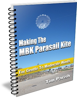E-book - Making The MBK Parasail Kite - For Gentle To Moderate Winds