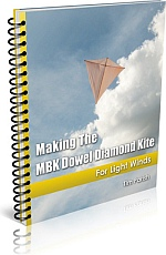 Kite Book - Making The MBK Dowel Diamond Kite.