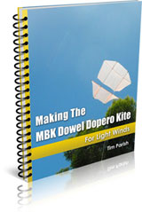Making The MBK Dowel Dopero Kite - For Light Winds
