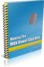 Kite Book - Making The MBK Dowel Sled Kite.