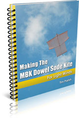 E-book - Making The MBK Dowel Sode Kite - For Light Winds