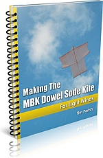 Kite Book - Making The MBK Dowel Sode Kite.
