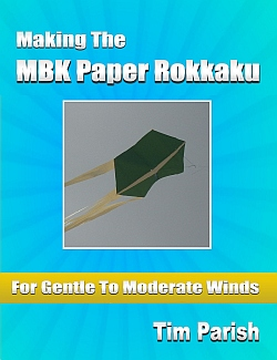 E-book - Making The MBK Paper Rokkaku - For Gentle To Moderate Winds
