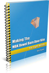 E-book - Making The MBK Dowel Barn Door Kite - For Light Winds