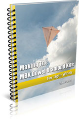 E-book - Making The MBK Dowel Diamond Kite - For Light Winds