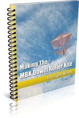 Making The MBK Dowel Roller Kite - For Light Winds