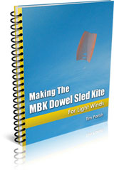 E-book - Making The MBK Dowel Sled Kite - For Light Winds